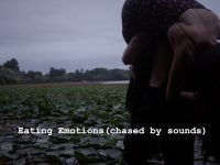 """Eating Emotions (Chased by Sounds)"""
