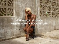 Galvanize Jamaica: Pieter Hugo x Hood By Air